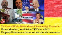 Kıbrıs Meselesi: Yeni Sahte TKP'nin, AB-D Emperyalistlerinin tezlerini sol sos altında savunması