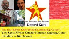 Yeni Sahte KP'nin Kafadar Hafızları Okuyan, Güler Efendiler ve Kürt Sorunu