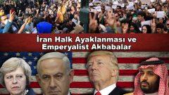 Ortaçağcı bir Din Derebeyliği olan, Ayetullah'ların ekonomik, sosyal ve siyasi zulmü altında bunalan ve isyan patlamaları ortaya koyan İran Halkının meşru hak arama eylemleri ve bu isyan potansiyelini rayından çıkarıp, yörüngesine çekmeye çalışan emperyalist leş kargalarının sahtekârlıkları