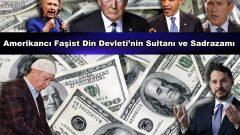 Amerikancı Faşist Din Devleti'nin Sultanı ve Sadrazamı