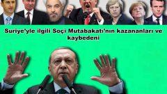 Suriye'yle ilgili Soçi Mutabakatı'nın kazananları ve kaybedeni
