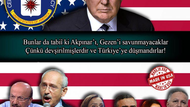 Bunlar da tabiî ki Akpınar'ı, Gezen'i savunmayacaklar… Çünkü devşirilmişlerdir ve Türkiye'ye düşmandırlar!