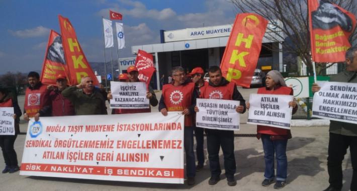 205 gündür direnen Muğla TÜVTÜRK işçilerini ziyaret ettik