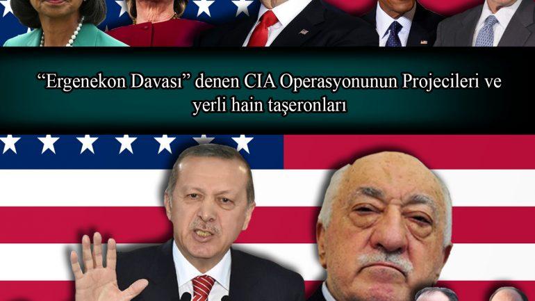 """""""Ergenekon Davası"""" denen CIA Operasyonuna dair…"""