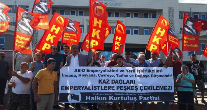 Halkın Kurtuluş Partisi Kaz Dağları Peşkeşinin de peşini bırakmıyor!