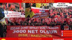 """""""Türkiye'de İşçi Sınıfının Durumu ve Sendikaların Rolü"""""""