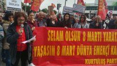 Kurtuluş Partili Kadınlar 8 Mart Dünya Emekçi Kadınlar Günü'nde Türkiye'nin dört bir tarafında alanlardaydı
