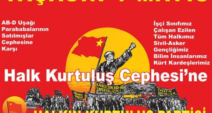 Yaşasın İşçi Sınıfının Uluslararası Birlik, Mücadele, Dayanışma Günü 1 Mayıs!