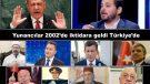 Yunancılar 2002'de iktidara geldi Türkiye'de